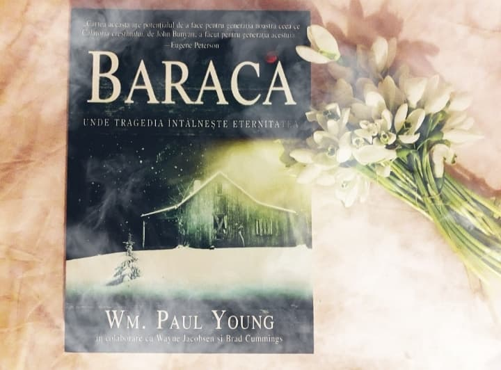 "Citate din ""Baraca"" de WM. P. Young"