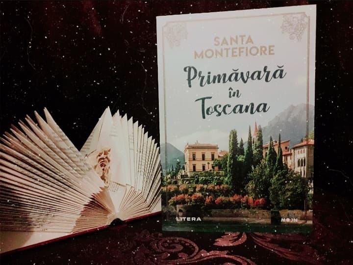 """Recenzie: """"Primăvară în Toscana"""" de Santa Montefiore"""