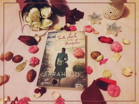 """Recenzie: """"Toate florile Parisului"""" de Sarah Jio"""
