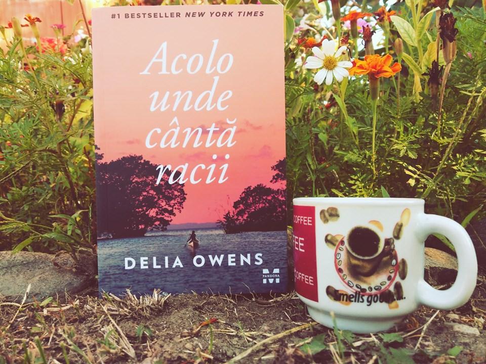 "Recenzie: ""Acolo unde cântă racii"" de Delia Owens"