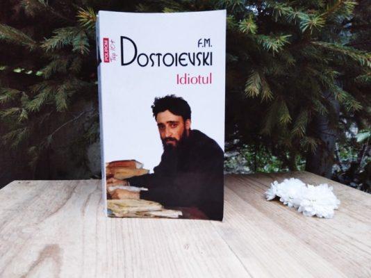 """Recenzie: """"Idiotul"""" de F.M. Dostoievski"""