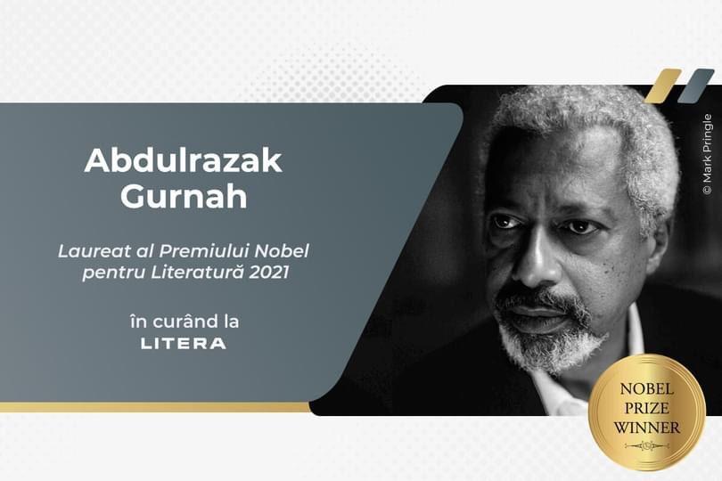 Editura Litera publică patru cărți ale scriitorului laureat al Premiului Nobel pentru Literatură 2021 – Abdulrazak Gurnah